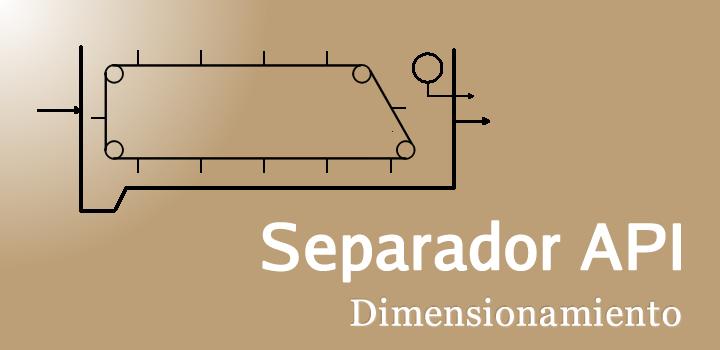 Dimensionamiento de un Separador API
