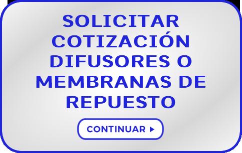 Solicitud de Cotización de Difusores o Repuestos de Membranas